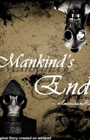 Mankind's End by AmericanHusky