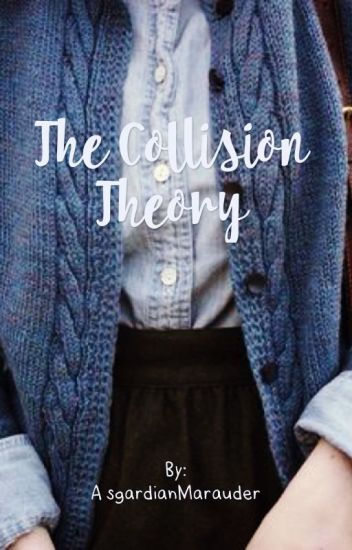 The Collision Theory | Remus Lupin