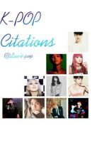 K-POP Citations [FRENCH] by LeeAKpop