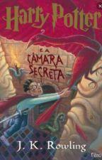 Harry Potter e a Câmara Secreta by AnneCarolline03