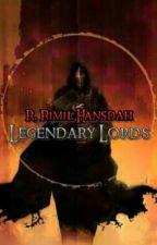 Legendary Lords by R_Rimil_Hansdah