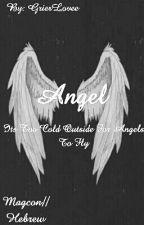 Angel //  Magcon // Hebrew by DawnBZ