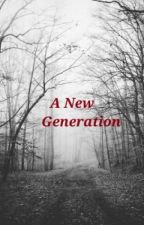 Rebels Daughter book 4: A New Generation by ElisabethWalters
