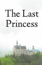 The Last Princess by Anakampung