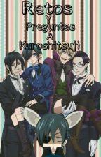 Retos Y Preguntas A Kuroshitsuji! by supeinaws
