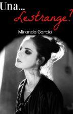 Una... ¿Lestrange? by Miranda_Garcia_