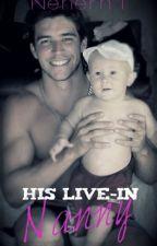 His Live In Nanny...(18+) by Nenerh1