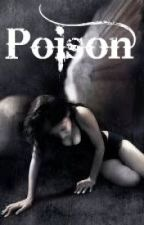 Poison (ON HOLD) by guineapig