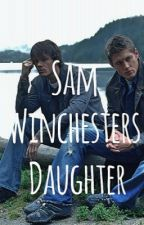 Sam Winchesters Daughter by Leafy116