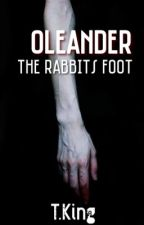 Oleander: Rabbits Foot by TheBloodyPainter