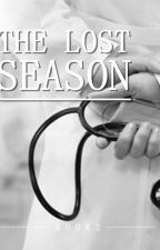 THE LOST SEASON (Book 2) by Chaesa_vy