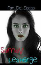 Samay Lestrange by Fan_De_Sagas