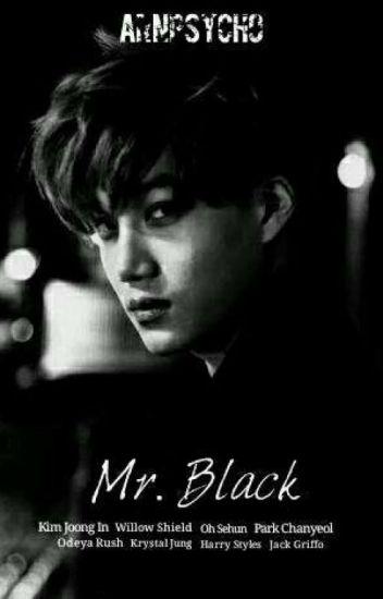 Mr.Black [Kai EXO FanFic]