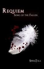 Requiem: Song of the Fallen by sinagtala