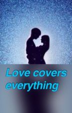 Love covers everything by black_cat_513