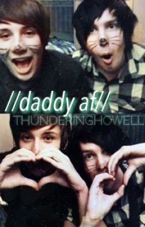 //daddy af// phan by thunderinghowell