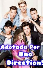 Adoptada por One Direction by Sarines16