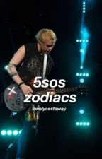 The 5sos zodiac book by lonelycastaway
