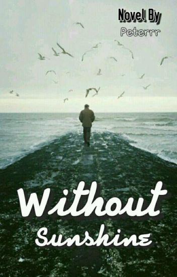 Without Sunshine