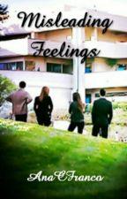 Misleading Feelings by AnaCFranco