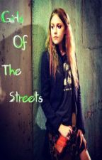 Girls Of The Streets by alliebaby27