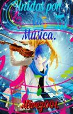 Unidos por la música. (Kaito y tu) by Alivez001