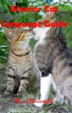 Warriors: Cat Language Guide by Shadenight