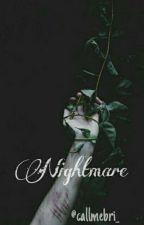 Nightmare  {EDITANDO} by callmebri_