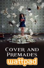 Cover and Premades Wattpad (Chiuso) by lucylikeme