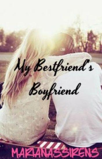 My Bestfriend's Boyfriend (Completed)