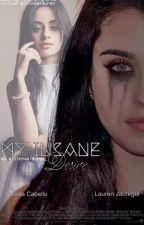 My Insane Desire by biitchdalauren_