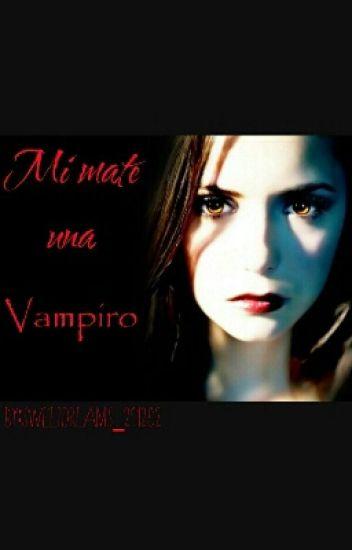 *Mi mate una vampiro*