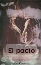 El pacto (EP Libro #1) by CrisLorenzo