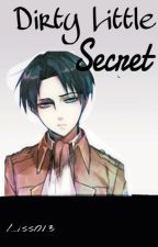 Dirty Little Secret | Levi x Reader by Liss013