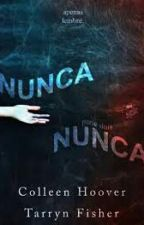 Nunca Nunca - 01 - Colleen Hoove by noheartIess