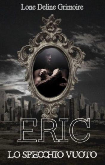Lo Specchio Vuoto: ERIC
