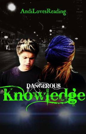 Dangerous Knowledge (One Direction FF) by AndiLovesReading