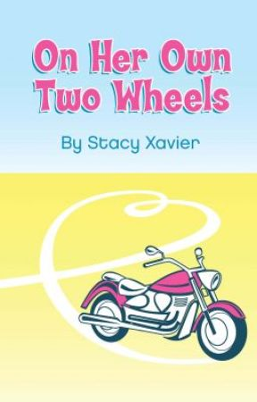 On Her Own Two Wheels by StacyXavier
