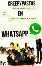 Creepypastas en ¡¿Whatsapp?! by -L0SERB0Y