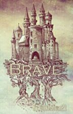 Brave {H.S} by absently_girl