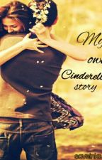 My Own Cinderella Story by save_inks