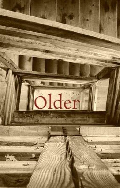 Older by izsy_me