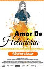 ~Amor de heladería~ by BarbaraJesser