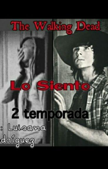 """Lo Siento"" TWD -Chandler y tu (Semi Hot) 2da temporada"