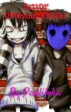 Amor prohibido(yaoi E.Jack y Jeff) by Pauliloka