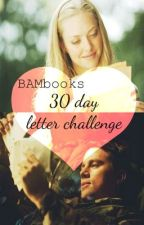 30 day letter challenge by BAMbooks