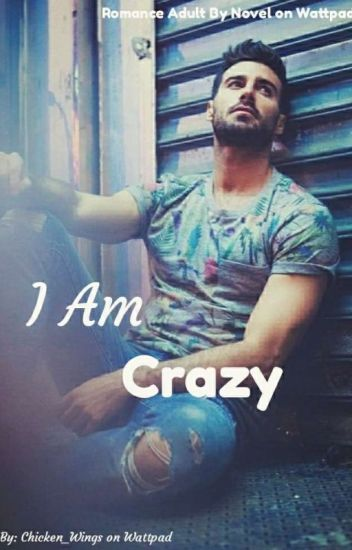 """I""""am crazy because of you..!!"""