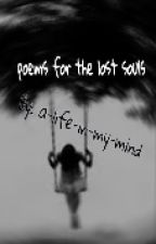 poems for the lost souls by a-life-in-my-mind