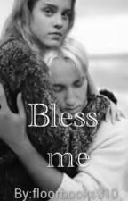 Bless me #3 (Dutch Dramione Harry Potter) ON HOLD by floorbooks310