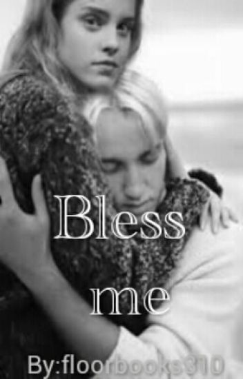 Bless me #3 (Dutch Dramione Harry Potter) GESTOPT